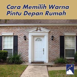 Cara Memilih Warna Pintu Depan Rumah