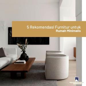 5 Rekomendasi Furnitur untuk Rumah Minimalis